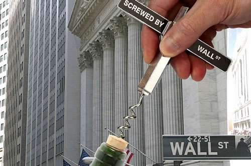 Screwed by Wall Street Corkscrews