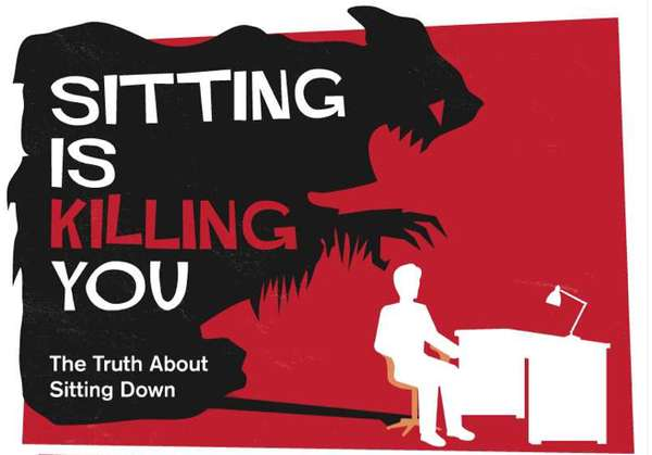 'Sitting Is Killing You' Infographic