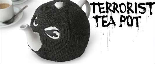 Terrorist Tea Pot