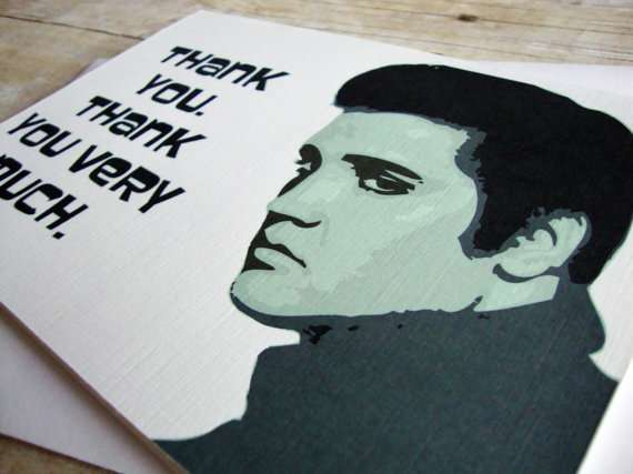'Thank You, Thank You Very Much' Elvis Card by aLouCreations
