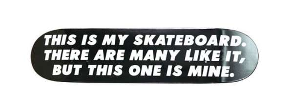 This is My Skateboard
