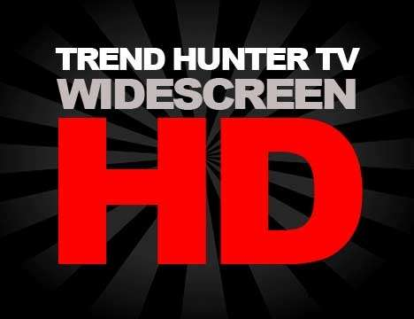 Trend Hunter TV Rolled Out in Widescreen HD