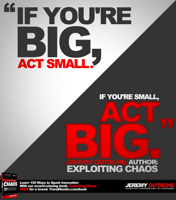 If You're Small, Act Big