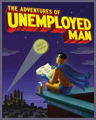 Jobless Caped Crusaders