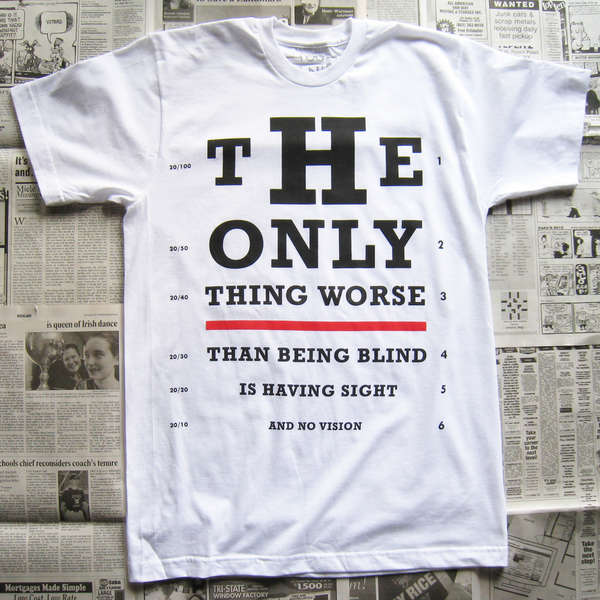 Inspirational Quotation Attire Vision Test Tshirt