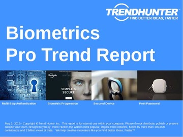 Biometrics Trend Report and Biometrics Market Research