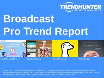 Broadcast Trend Report and Broadcast Market Research