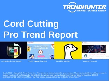 Cord-Cutting Trend Report and Cord-Cutting Market Research