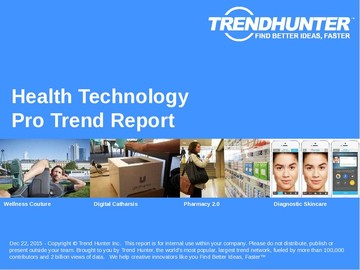 Health Technology Trend Report and Health Technology Market Research