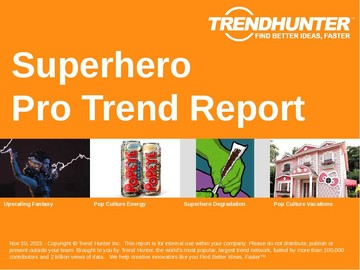 Superhero Trend Report and Superhero Market Research