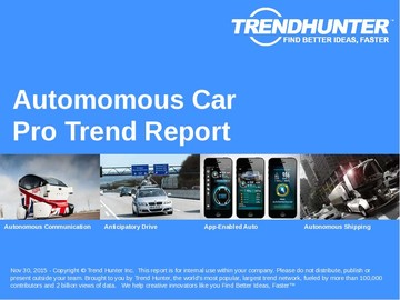 Automomous Car Trend Report and Automomous Car Market Research