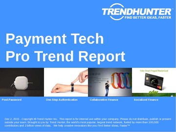 Payment Tech Trend Report and Payment Tech Market Research