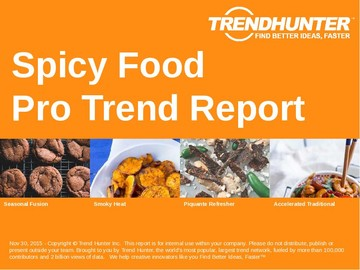 Spicy Food Trend Report and Spicy Food Market Research