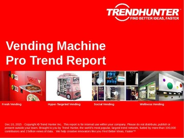 Vending Machine Trend Report and Vending Machine Market Research