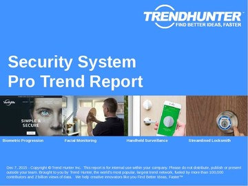 Security System Trend Report and Security System Market Research