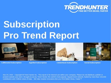Subscription Trend Report and Subscription Market Research