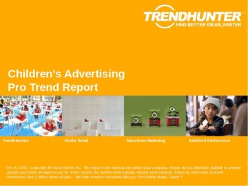 Children's Advertising Trend Report and Children's Advertising Market Research
