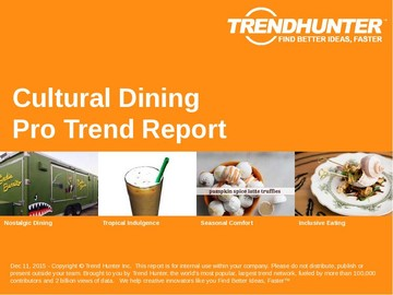 Cultural Dining Trend Report and Cultural Dining Market Research