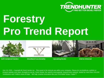 Forestry Trend Report and Forestry Market Research