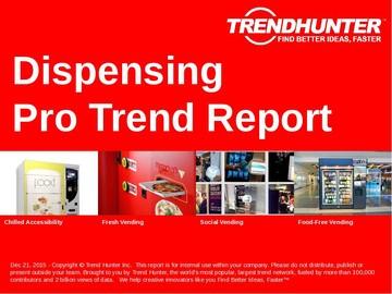 Dispensing Trend Report and Dispensing Market Research