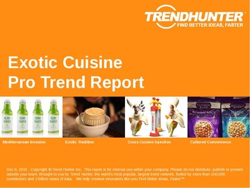 Exotic Cuisine Trend Report and Exotic Cuisine Market Research