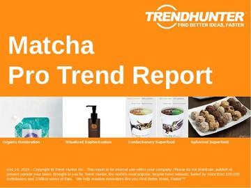Matcha Trend Report and Matcha Market Research