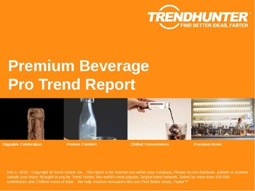 Premium Beverage Trend Report and Premium Beverage Market Research
