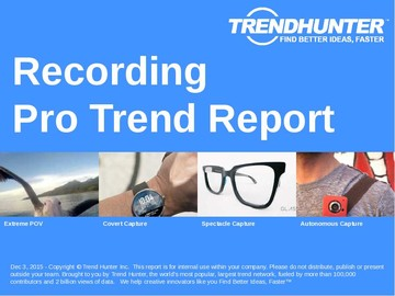Recording Trend Report and Recording Market Research
