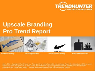 Upscale Branding Trend Report and Upscale Branding Market Research