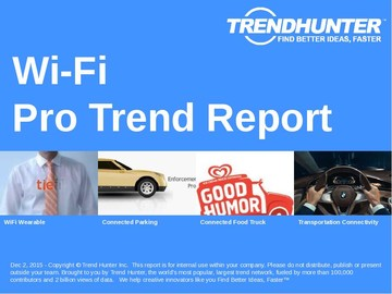 Wi-Fi Trend Report and Wi-Fi Market Research