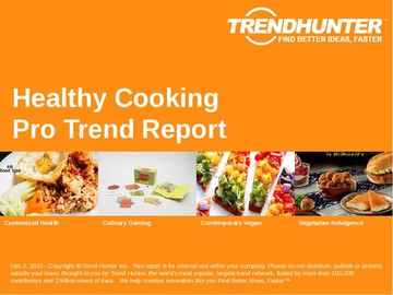 Healthy Cooking Trend Report and Healthy Cooking Market Research