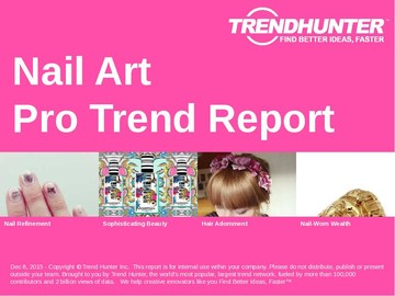Nail Art Trend Report and Nail Art Market Research