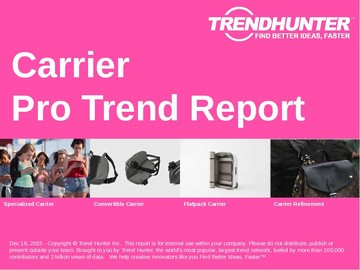 Carrier Trend Report and Carrier Market Research