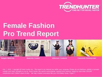 Female Fashion Trend Report and Female Fashion Market Research