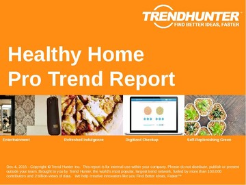 Healthy Home Trend Report and Healthy Home Market Research