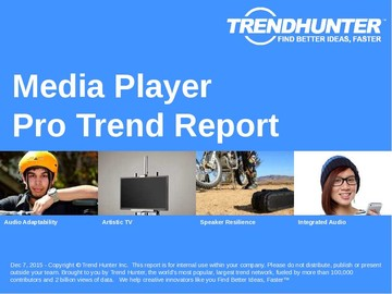 Media Player Trend Report and Media Player Market Research