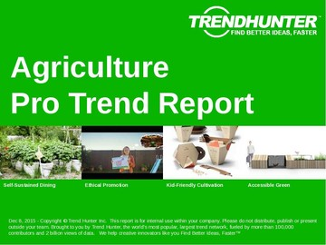 Agriculture Trend Report and Agriculture Market Research
