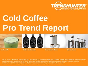 Cold Coffee Trend Report and Cold Coffee Market Research