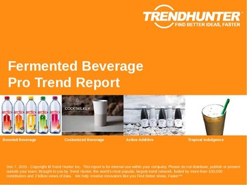 Fermented Beverage Trend Report and Fermented Beverage Market Research