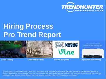 Hiring Process Trend Report and Hiring Process Market Research