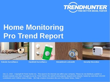 Home Monitoring Trend Report and Home Monitoring Market Research