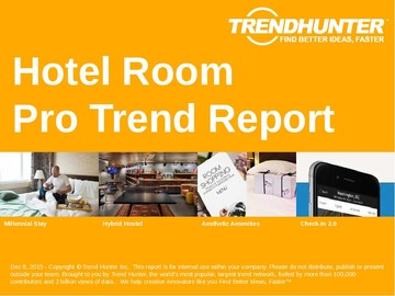 Hotel Room Trend Report and Hotel Room Market Research