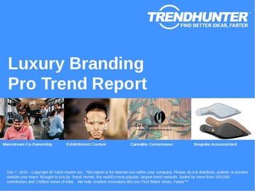 Luxury Branding Trend Report and Luxury Branding Market Research