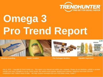Omega 3 Trend Report and Omega 3 Market Research