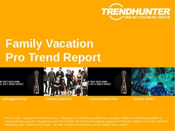 Family Vacation Trend Report and Family Vacation Market Research
