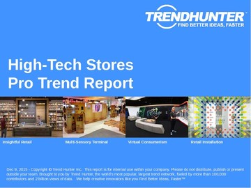 High-Tech Stores Trend Report and High-Tech Stores Market Research