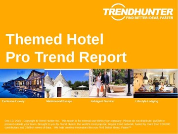 Themed Hotel Trend Report and Themed Hotel Market Research