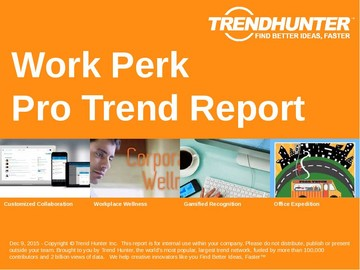Work Perk Trend Report and Work Perk Market Research