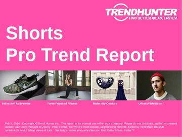 Shorts Trend Report and Shorts Market Research