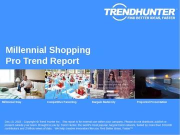 Millennial Shopping Trend Report and Millennial Shopping Market Research